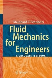 Fluid Mechanics for Engineers: A Graduate Textbook free download