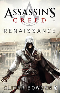Assassin's Creed: Renaissance (Oliver Bowden) free download