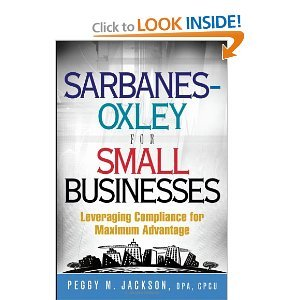 Sarbanes-Oxley for Small Businesses: Leveraging Compliance for Maximum Advantage free download