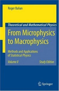 From Microphysics to Macrophysics: Methods and Applications of Statistical Physics. Volume II free download