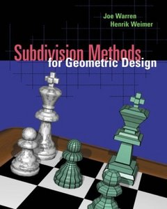 Subdivision Methods for Geometric Design: A Constructive Approach free download