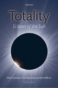 Totality: Eclipses of the Sun, 3 Edition free download