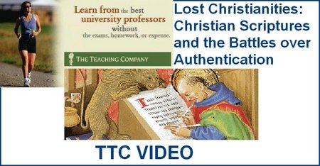 TTC VIDEO -  Lost Christianities: Christian Scriptures and the Battles over Authentication (2008) free download
