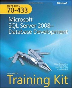 MCTS Self-Paced Training Kit (Exam 70-433): Microsoft SQL Server 2008-Database Development free download