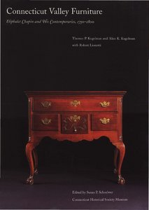 Connecticut Valley Furniture by Eliphalet Chapin And His Contemporaries, 1750-1800 free download