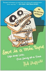 Love Is a Mix Tape: Life and Loss, One Song at a Time free download