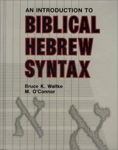 An Introduction to Biblical Hebrew Syntax free download