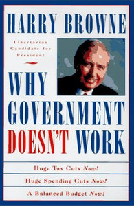 Harry Browne - Why Government Doesn't Work free download