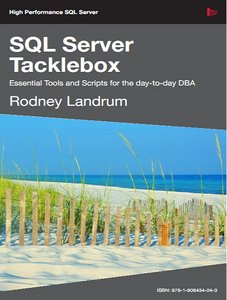SQL Server Tacklebox: Essential tools and scripts for the day-to-day DBA free download