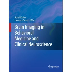 Brain Imaging in Behavioral Medicine and Clinical Neuroscience free download