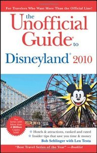 The Unofficial Guide to Disneyland 2010 free download