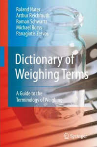 Dictionary of Weighing Terms: A Guide to the Terminology of Weighing free download