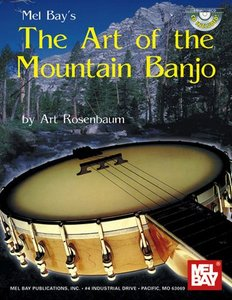 Mel Bay's The Art of the Mountain Banjo free download