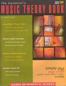 Peter Vogl - The Guitarist's Music Theory Book free download