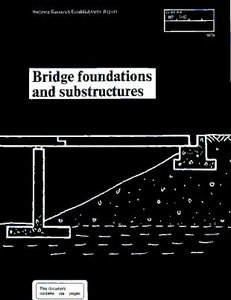 Bridge Foundations and Substructures (Building Research Establishment Report) free download