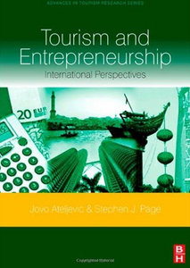 Stephen Page, Jovo Ateljevic - Tourism and Entrepreneurship: International Perspectives free download