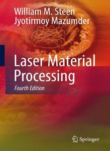 Laser Material Processing, 4 Edition free download
