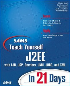 Sams Teach Yourself J2Ee in 21 Days free download