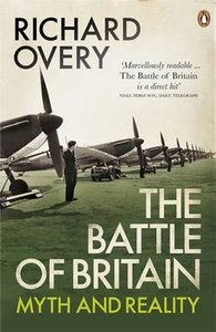 The Battle of Britain: The Myth and the Reality free download