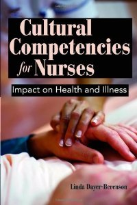 Cultural Competencies For Nurses: Impact On Health And Illness free download
