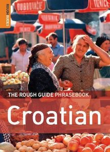 The Rough Guide to Croatian Dictionary Phrasebook 1 free download