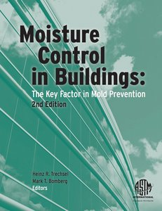 Moisture Control in Buildings: The Key Factor in Mold Prevention, 2 Edition free download