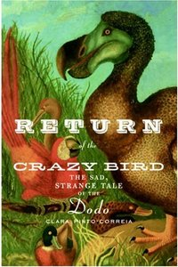 Return of the Crazy Bird: The Sad, Strange Tale of the Dodo free download