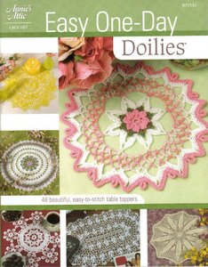 Easy One Day Doilies: 48 Beautiful, Easy-to-Stitch Table Toppers free download