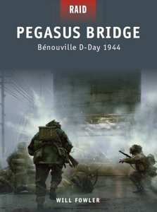 Pegasus Bridge: Benouville D-Day 1944 (Osprey Raid 11) free download