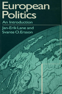 Jan-Erik Lane, Svante Ersson - European Politics: An Introduction free download