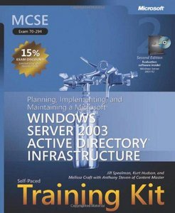 MCSE Self-Paced Training Kit (Exam 70-294), Second Edition free download