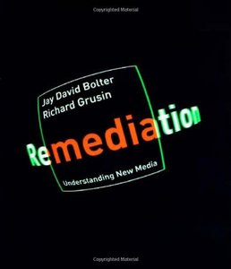 Remediation: Understanding New Media free download
