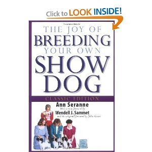 The Joy of Breeding Your Own Show Dog free download