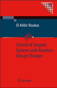 Control of Singular Systems with Random Abrupt Changes free download
