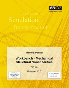 ANSYS 12 Training Manual 1st Eddition / Workbench - Mechanical Structural Nonlinearities free download