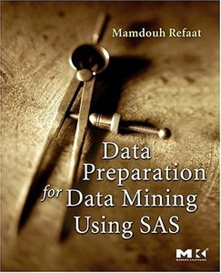 Data Preparation for Data Mining Using SAS free download