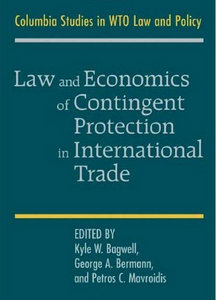 Kyle W. Bagwell, George A. Bermann, Petros C. Mavroidis - Law and Economics of Contingent Protection in International Trade free download