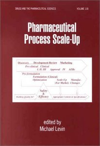 Pharmaceutical Process Scale-Up free download