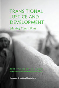 Pablo de Greiff, Roger Duthie - Transitional Justice and Development: Making Connections download dree