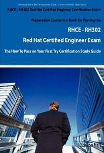 RHCE - RH302 Red Hat Certified Engineer Certification Exam Preparation Course free download