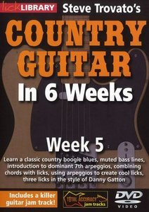 Lick Library - Steve Trovato's Country Guitar in 6 Weeks: Week 5 free download