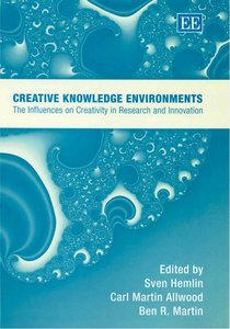 Creative Knowledge Environments: The Influences On Creativity In Research And Innovation free download