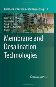 Membrane and Desalination Technologies free download