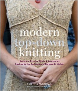 Modern Top-Down Knitting: Sweaters, Dresses, Skirtsamp; Accessories Inspired by the Techniques of Barbara G. Walker free download