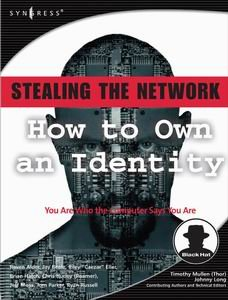 Stealing the Network: How to Own an Identity free download