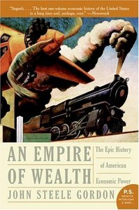 Empire of Wealth: The Epic History of American Economic Power free download