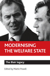 Martin Powell - Modernising the Welfare State: The Blair Legacy free download