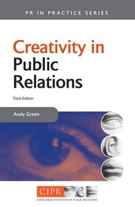 Creativity in Public Relations, 2 Edition free download