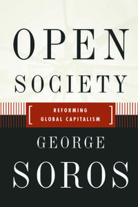 Open Society: Reforming Global Capitalism free download