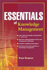 Essentials of Knowledge Management free download